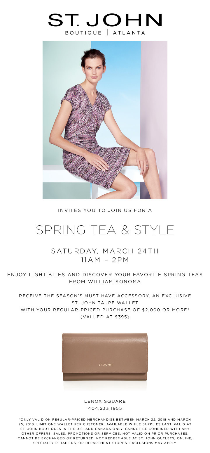 You're Invited: Spring Tea and Style at St  John Atlanta